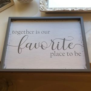 """Hobby Lobby Accents - """"Together is our favorite place to be"""" home sign"""